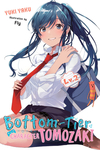 Bottom-Tier Character Tomozaki - Yuki Yaku (Paperback)