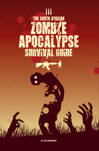South African Zombie Apocalypse Survival Guide - Lee Herrmann (Paperback)