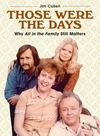 Those Were the Days - Jim Cullen (Hardcover)