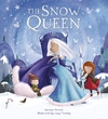 Storytime Classics: The Snow Queen - Saviour Pirotta (Paperback)
