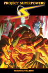 Project Superpowers: Heroes And Villains - Alex Ross (Paperback)