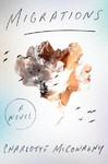 Migrations - Charlotte Mcconaghy (Hardcover)