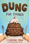Dung for Dinner - Christine Virnig (Hardcover)
