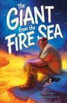The Giant From The Fire Sea - John Himmelman (Paperback)