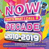 Various Artists - Now That's What I Call a Decade 2010 - 2019 (CD)