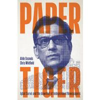 Paper Tiger - Alide Dasnois and Chris Whitfield (Trade Paperback)