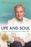 Life and Soul - William Roache (Paperback)