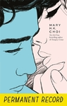 Permanent Record - Mary H. K. Choi (Paperback)