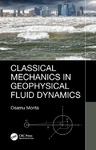 Classical Mechanics In Geophysical Fluid Dynamics - Osamu Morita (Hardcover)