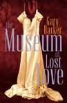Museum of Lost Love - Gary Barker (Paperback)