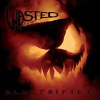 Wasted - Electrified (Vinyl)