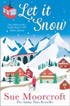 Let It Snow - Sue Moorcroft (Paperback)