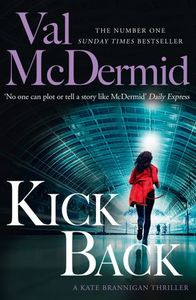 Kick Back - Val McDermid (Paperback)