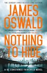 Nothing To Hide - James Oswald (Paperback)