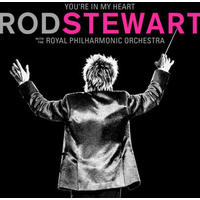 Rod Stewart - You're In My Heart: Rod Stewart With the Royal Philharmonic Orchestra (CD)
