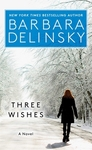 Three Wishes - Barbara Delinsky (Paperback)