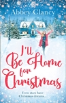 I'll Be Home For Christmas - Abbey Clancy (Paperback)