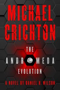 The Andromeda Evolution - Michael Crichton (Paperback)