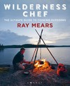 Wilderness Chef - Ray Mears (Paperback)