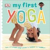 My First Yoga - Dk (Hardcover)
