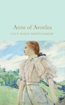 Anne of Avonlea - Lucy Maud Montgomery (Hardcover)