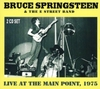 Bruce Springsteen - Live At the Main Point. 1975 Fm Broadcast (Vinyl)