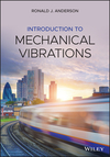 Introduction To Mechanical Vibrations - Ronald J. Anderson (Hardcover)