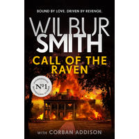 Call of the Raven - Wilbur Smith (Hardcover)
