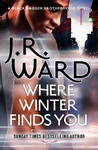 Where Winter Finds You - J. R. Ward (Trade Paperback)