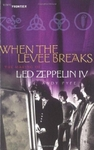 When The Levee Breaks. The Making Of Les Zeppelin IV - Andy Fyfe (Paperback)