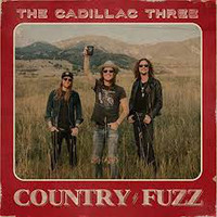 Cadillac Three - Country Fuzz (CD) - Cover