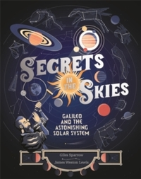 Secrets In the Skies - Giles Sparrow (Hardback)