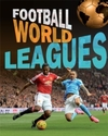 Football World: Leagues - James Nixon (Paperback)