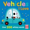 Vehicles I Love - Pat-a-Cake (Paperback)