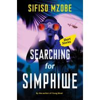 Searching For Simphiwe - Sifiso Mzobe (Paperback)