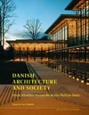Danish Architecture And Society - Nan Dahlkild (Paperback)