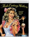 Flesh-Eating Mothers (Region A Blu-ray)