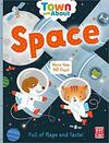 Town and About: Space - Pat-a-Cake (Board book)