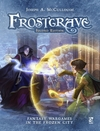 Frostgrave: Second Edition: Fantasy Wargames in the Frozen City - Joseph A. McCullough (Hardcover)