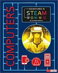 Adventures In Steam: Computers - Claudia Martin (Paperback)