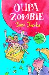 Oupa Zombie - Jaco Jacobs (Paperback)