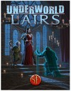 Underworld - Lairs (Role Playing Game)