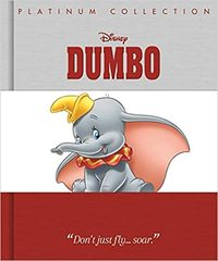 Dumbo: Platinum Collection - Disney (Hardback) - Cover