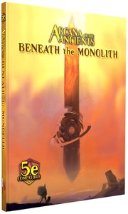 Arcane of the Ancients - Beneath the Monolith (Role Playing Game) - Cover