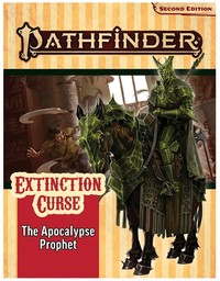 Pathfinder (Second Edition) Adventure Path - Extinction Curse 6/6 - The Apocalypse Prophet (Role Playing Game) - Cover