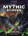 Part-Time Gods - Mythic Echoes: Volume One (Role Playing Game)
