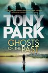Ghosts Of The Past - Tony Park (Paperback)