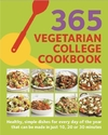 365 Vegetarian College Cookbook: Quick Vegetable Based Dishes for Every Day of the Year - Sunil Vijayakar (Paperback)