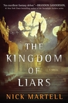 The Kingdom Of Liars - Nick Martell (Hardcover)
