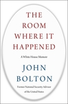 The Room Where It Happened - John Bolton (Hardcover)